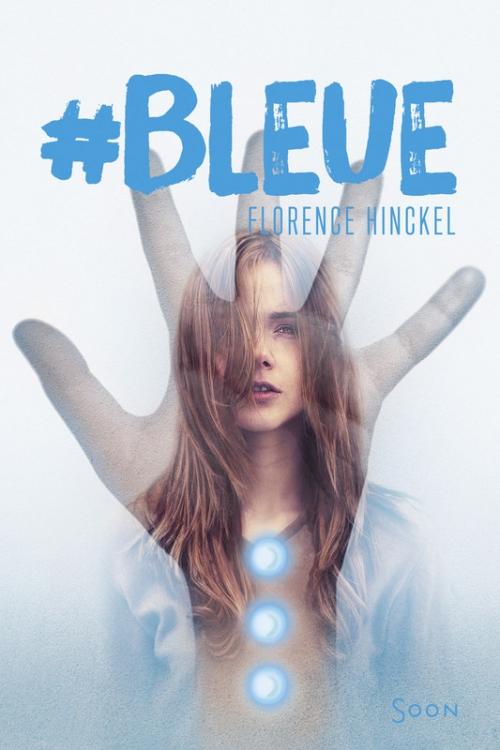 HINCKEL Florence - #Bleue Couv3510