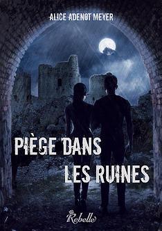 Piège dans les ruines [Rebelle éditions] 07fd6e10