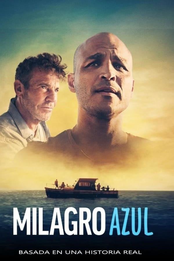 Película Milagro Azul (Hechos Reales) En Latino HD Mu696211