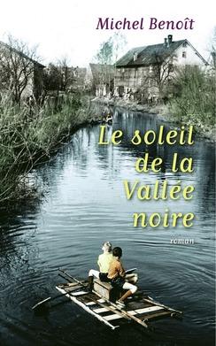 [Benoît, Michel] Le soleil de la Vallée noire A12
