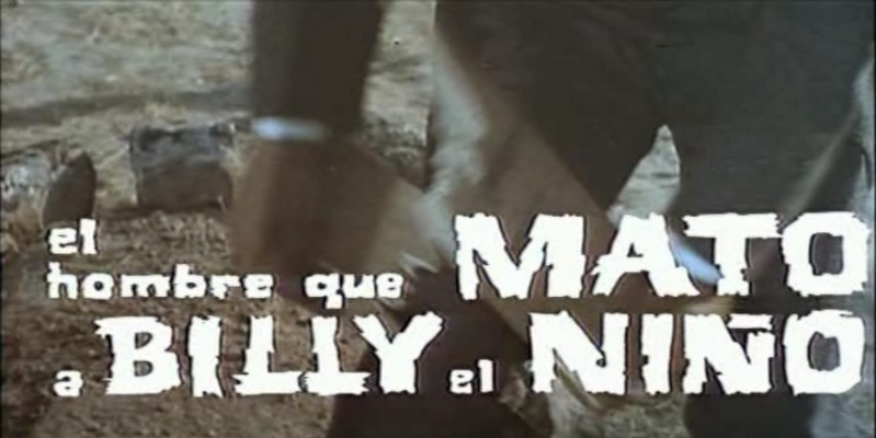 L'homme qui a tué Billy le Kid - El hombre que mató a Billy el Niño - 1967 - Julio Buchs El_hom10