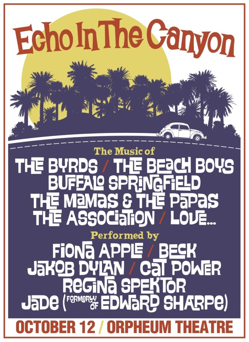 """10/12/15 - Los Angeles, CA, Orpheum Theater, """"Echo In The Canyon"""" Tribute Concerts (2 shows) 10-12-10"""