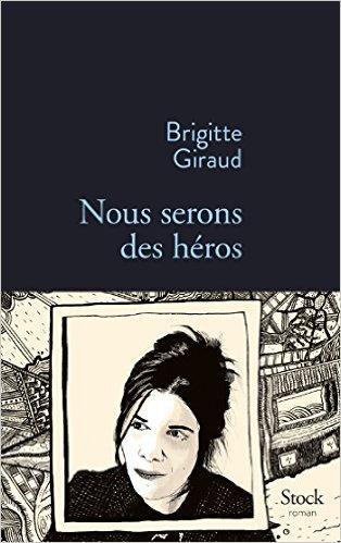 [Giraud, Brigitte] Nous serons des héros Heros10