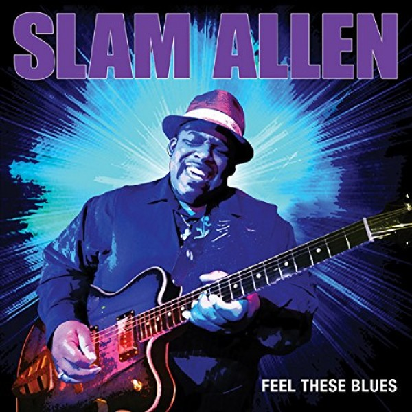 Slam ALLEN- « Feel These Blues » As511510