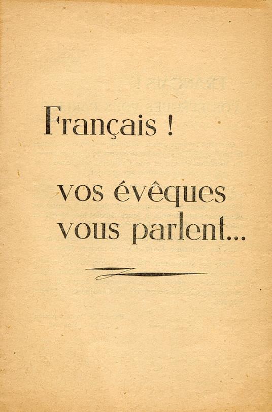 """""""Français ! vos évêques vous parlent..."""" (Recueil publié en 1942) Franya10"""