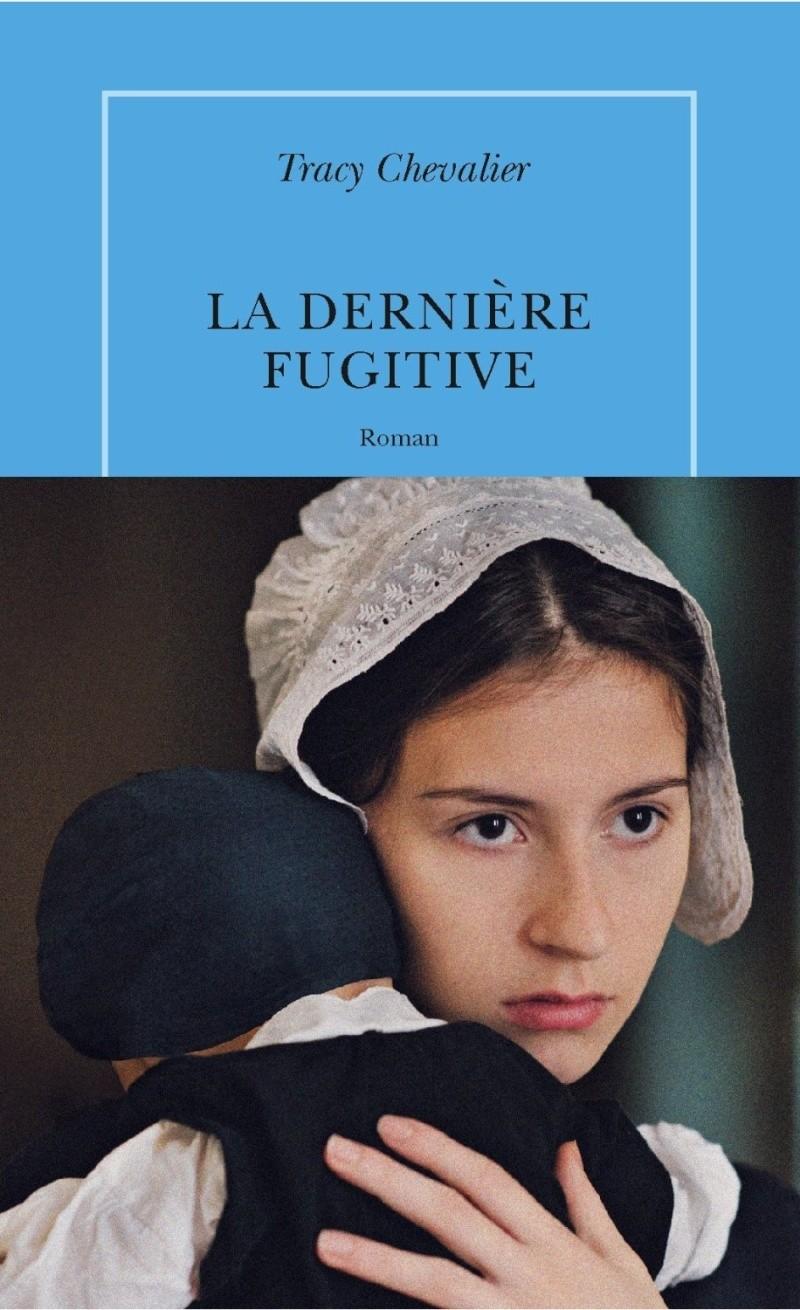 [Chevalier, Tracy] La dernière fugitive La-der10