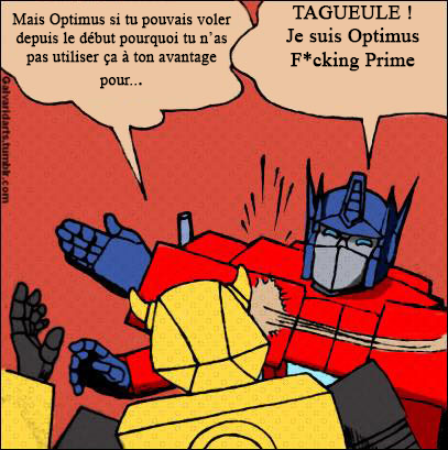 [Mini-Jeu] Générateur de Meme - Imaginez le dialogue - Optimus gifle Bumblebee/Bourdon! Jeu_mo10