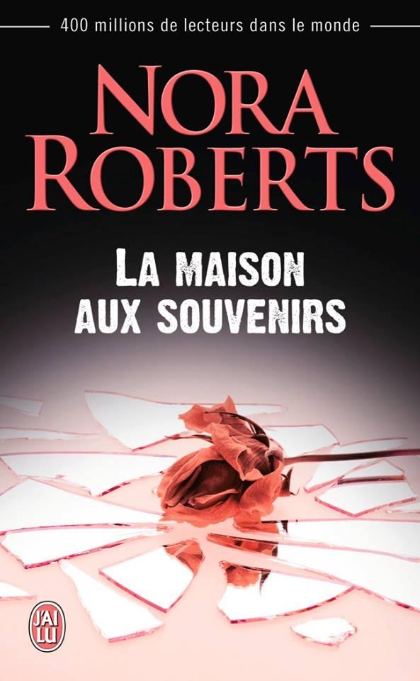 ROBERTS Nora - La Maison aux Souvenirs 12088210