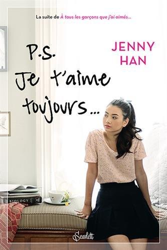 HAN Jenny - LES AMOURS DE LARA JANE - Tome 2 : Ps : Je t'aime toujours  41dqrx10