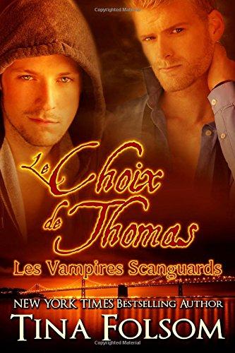 FOLSOM Tina - LES VAMPIRES DE SCANGUARDS - Tome 8 : Le choix de Thomas 515xm310