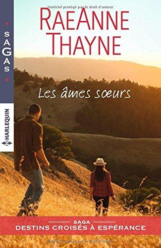 THAYNE RaeAnne -  DESTINS CROISÉS A ESPÉRANCE - Tome 1 : Les âmes soeurs  51awab10