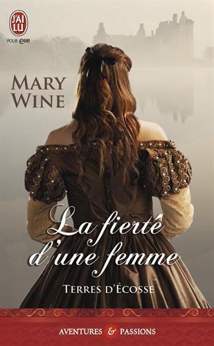 WINE Mary - TERRE D'ECOSSE - Tome 3 : La fierté d'une femme  51mhw710