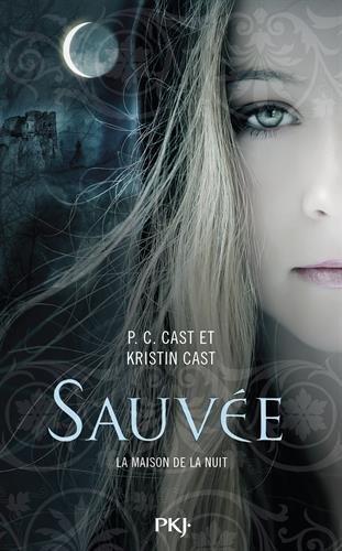 CAST P.C et Kristin - La Maison de la Nuit - tome 12 : Sauvée 51ruv310