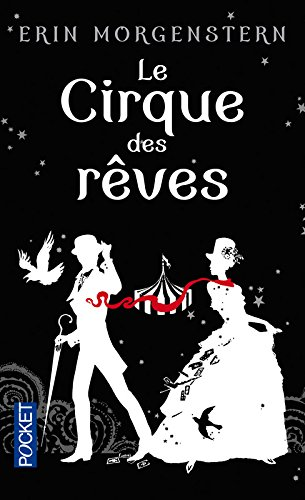 MORGENSTERN Erin - Le cirque des rêves 51w42r10