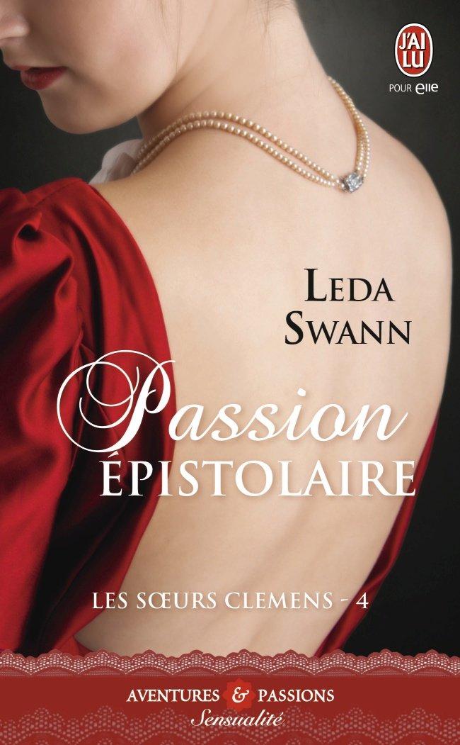 SWANN Leda - LES SOEURS CLEMENS - Tome 4 : Passion épistolaire  618ovj10
