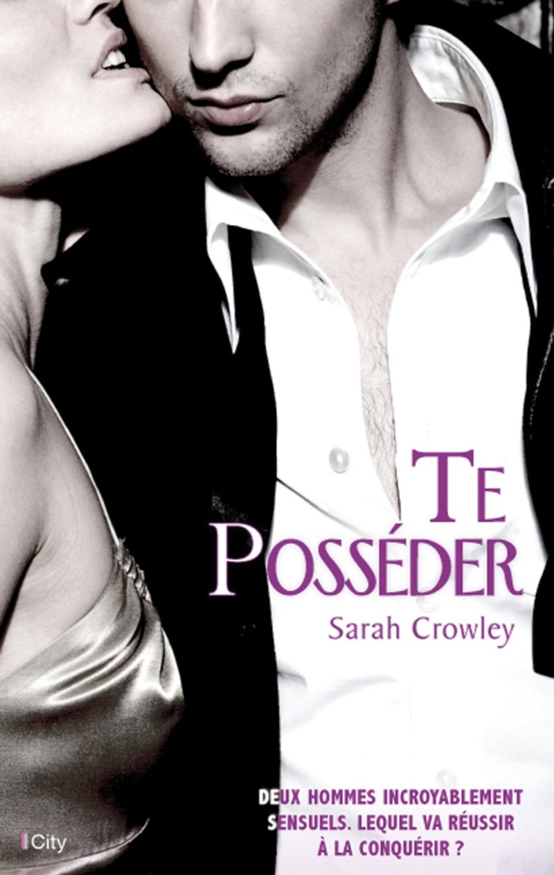 CROWLEY Sarah - Te posséder 71ajxq10