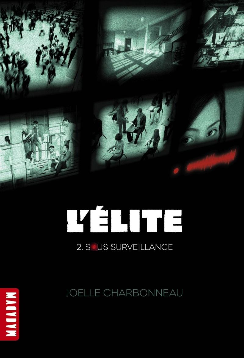 CHARBONNEAU Joelle - THE TESTING - Tome 2 : Sous surveillance 816tnb10