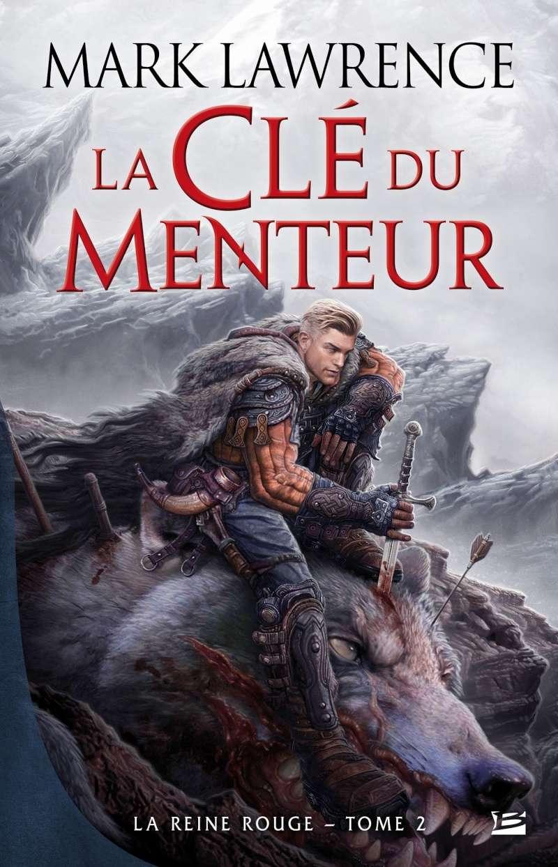 LAWRENCE Mark - LA REINE ROUGE - Tome 2 : La Clé du Menteur 81dufv10