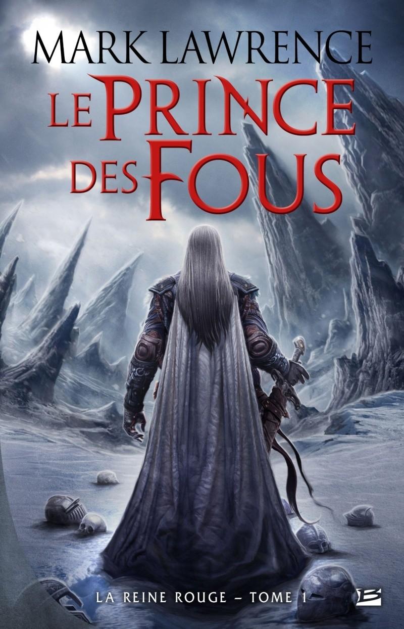 LAWRENCE Mark  -  LA REINE ROUGE - Tome  1 : Le prince des fous 81lste10