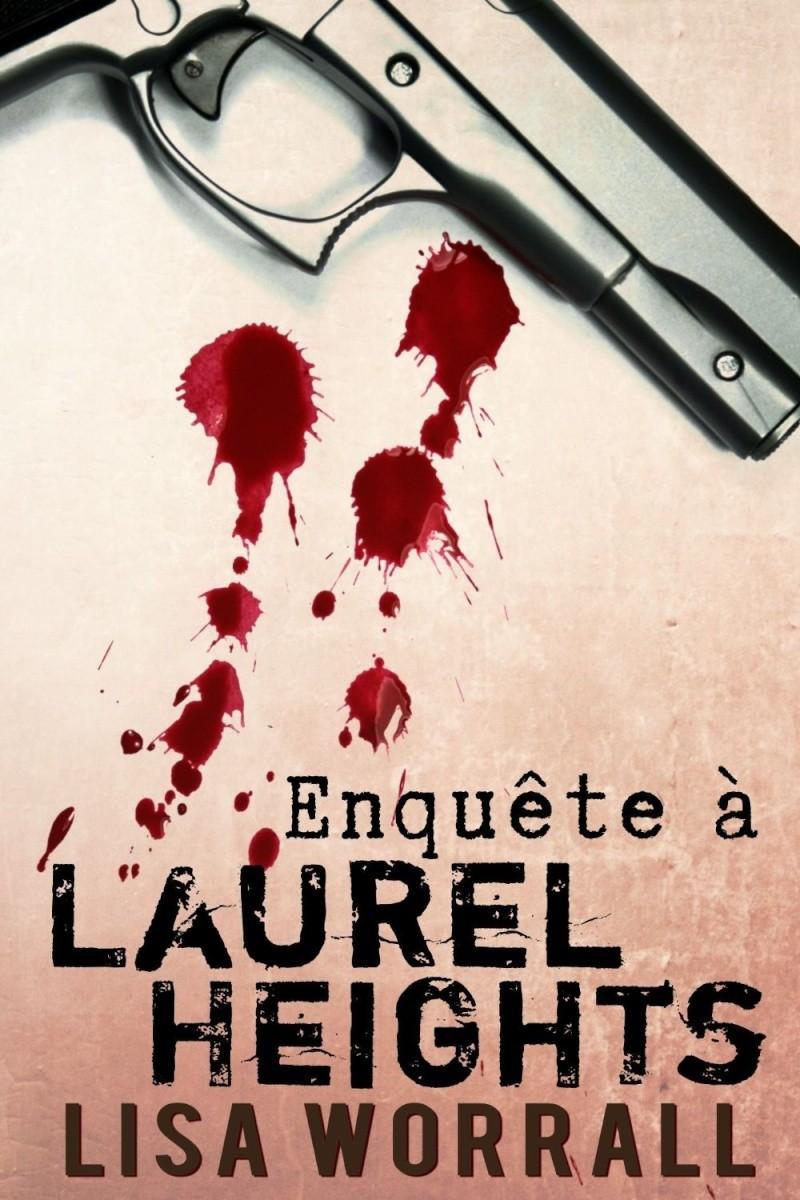 WORRALL Lisa - Enquête à Laurel Heights 81nmtw10