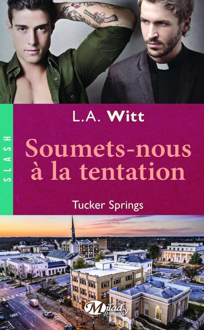 WITT L.A. - TUCKER SPRINGS - Tome 2 : Soumets-nous à la Tentation 81p55w10