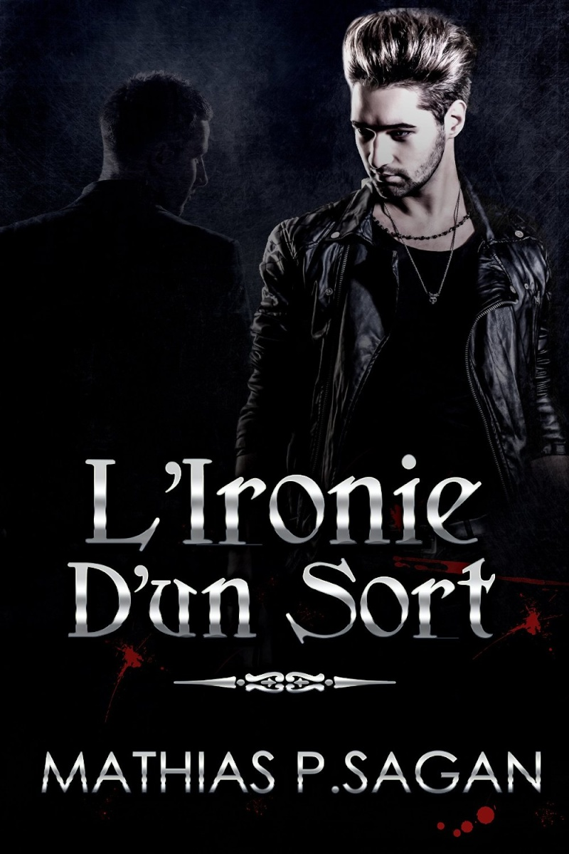 SAGAN  Mathias P. - L'IRONIE - Tome 1 : L'ironie d'un sort 81rvmb10