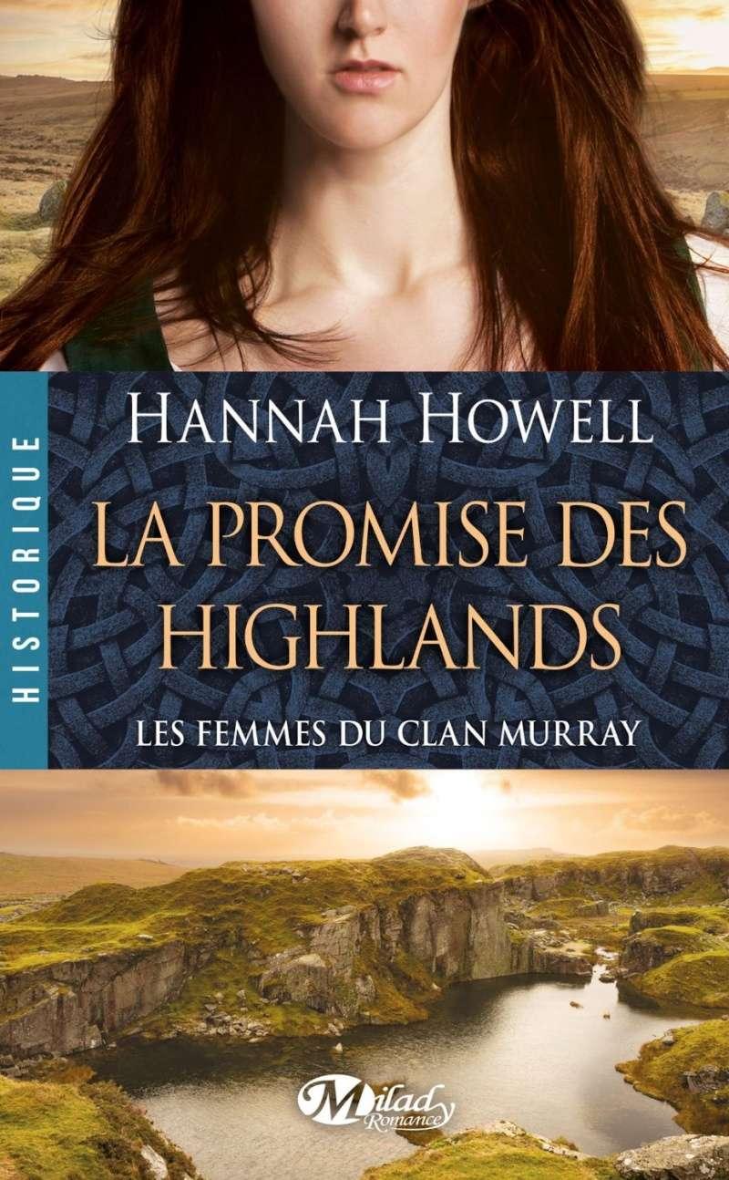 HOWELL Hannah - LES FEMMES DU CLAN MURRAY - Tome 2 : La promise des Highlands 91zgw-10