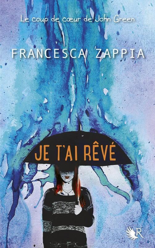 ZAPPIA Francesca - Je t'ai rêvé 97822210