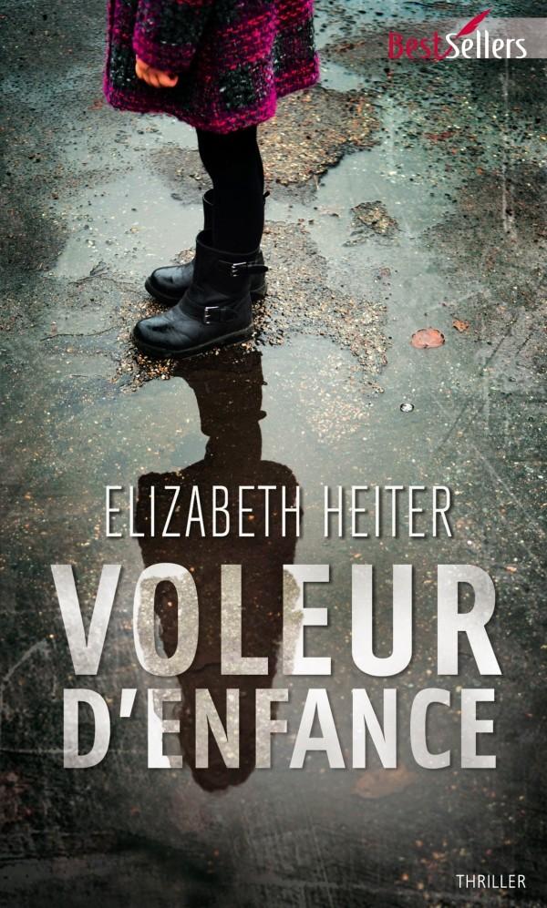 HEITER Elizabeth - Voleur d'enfance 97822812