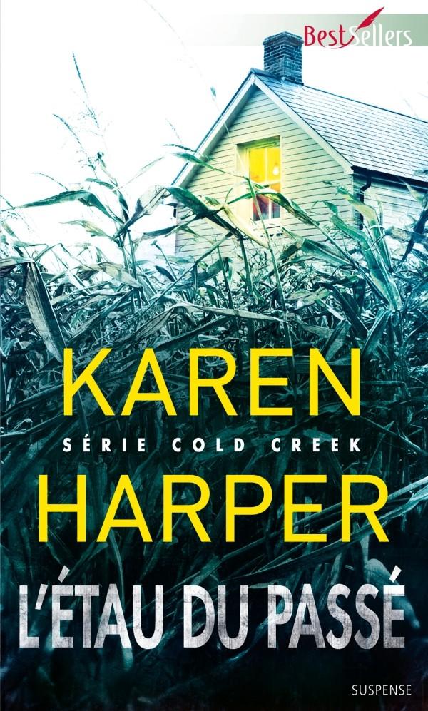 HARPER Karen - COLD CREEK - Tome 1 : L'étau du passé 97822813