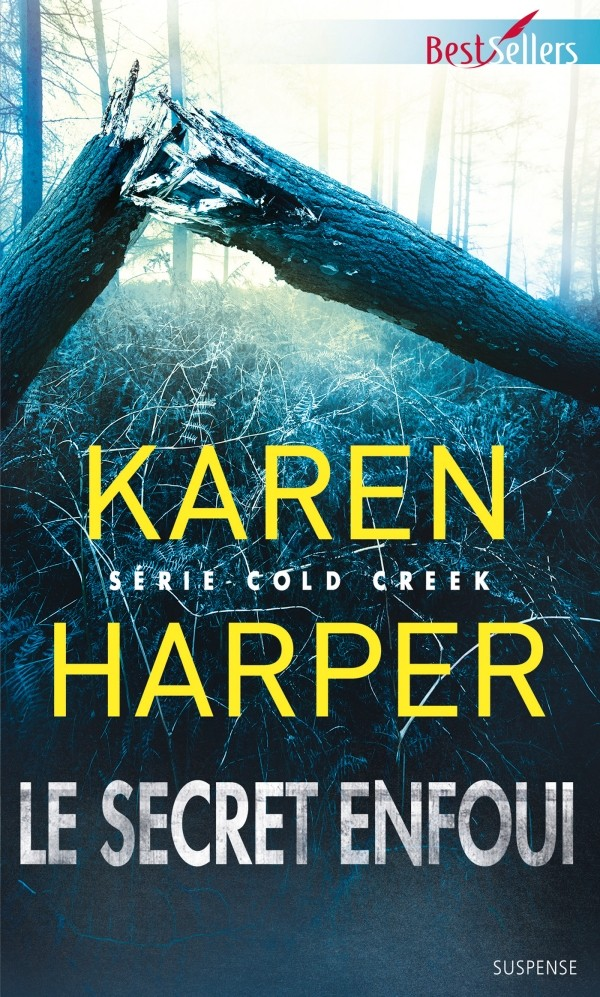 HARPER Karen - COLD CREEK - Tome 2 : Le secret enfoui 97822814