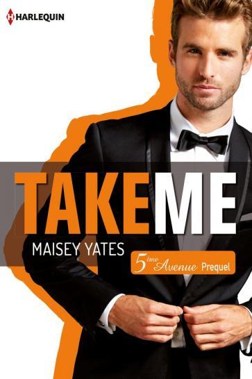 YATES Maisey - 5ème AVENUE - Préquel : Take Me 97822824