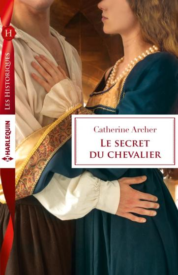 ARCHER Catherine - Le secret du chevalier 97822833