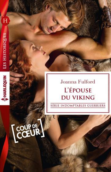FULFORD Joanna - INDOMPTABLES GUERRIERS - Tome 2 : L'épouse du viking 97822835