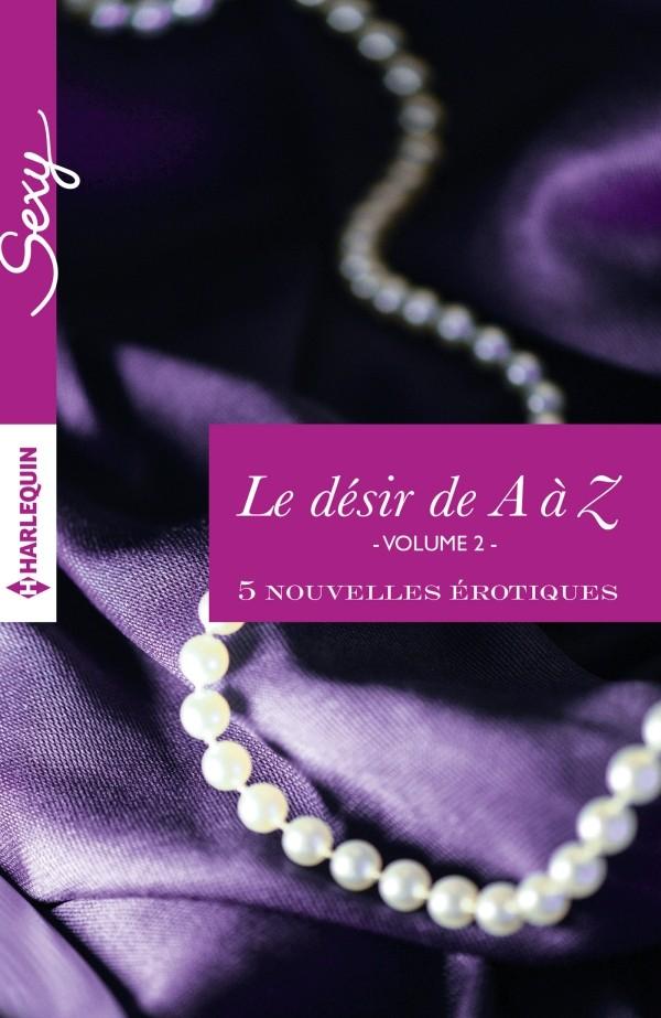 COLLECTIF D'AUTEURS - LE  DÉSIR DE A à Z - Tome 2 : 6 nouvelles de G à K 97822854
