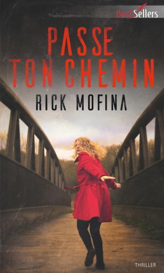 MOFINA Rick - Passe ton chemin 97822856