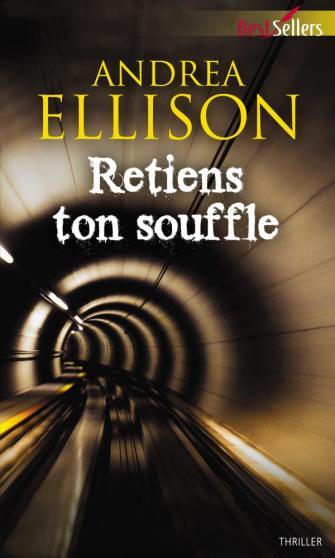 ELLISON Andrea -  Retiens ton souffle Andrea10