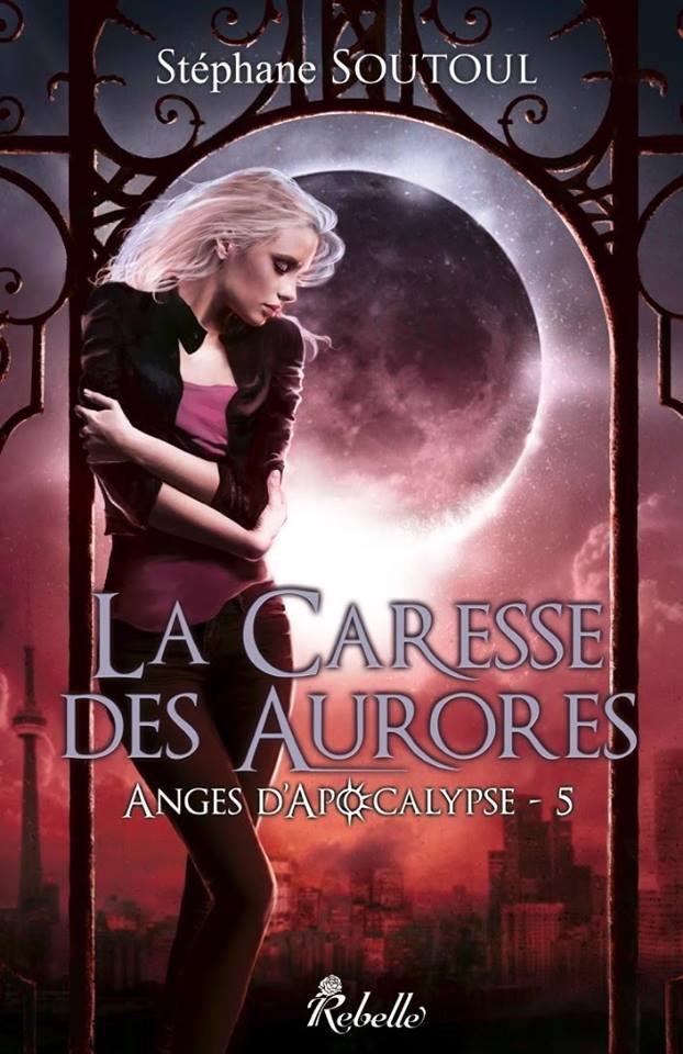 SOUTOUL Stéphane - ANGES D'APOCALYPSE - Tome 5 :  La caresse des aurores Anges-10