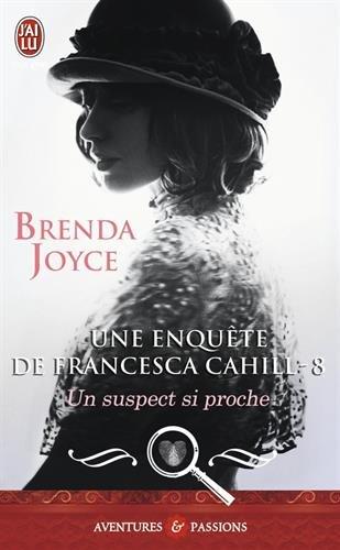 JOYCE Brenda - FRANCESCA CAHILL - Tome 8 : Un suspect si proche Cahill10