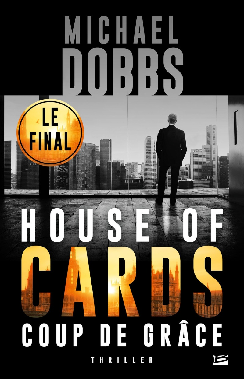 DOBBS Michael - HOUSE OF CARDS - Tome 3 : Coup de grâce House-10