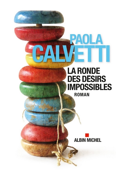 CALVETTI Paola - La ronde des désirs impossibles La_ron10