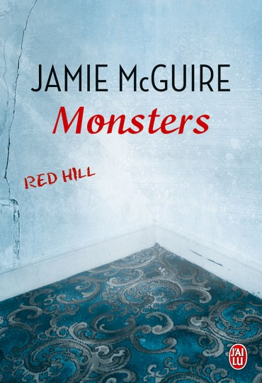 MCGUIRE Jamie - RED HILL - Tome 1.5 : Monsters Monste10