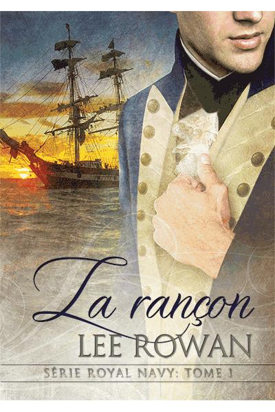 ROWAN Lee - ROYAL NAVY - Tome 1 : La rançon Ransom10
