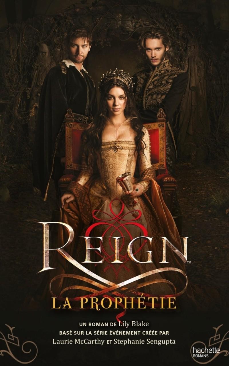 BLAKE Lily -  REIGN - Tome 1 : La prophétie Reign-10