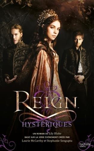 BLAKE Lily - REIGN - Tome 2 : Hystériques Reign-11