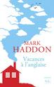 [Haddon, Mark] vacances à l'anglaise 97828410