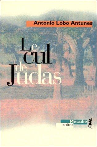 [Lobo Antunes, Antonio] Le cul de Judas Loboan10
