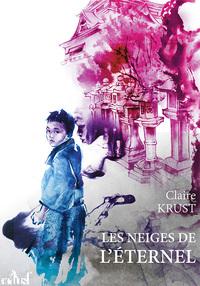 KRUST Claire - Les neiges de l'éternel Les_ne11
