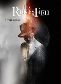 CARAU Cyril - Les Runes de Feu Les_ru10