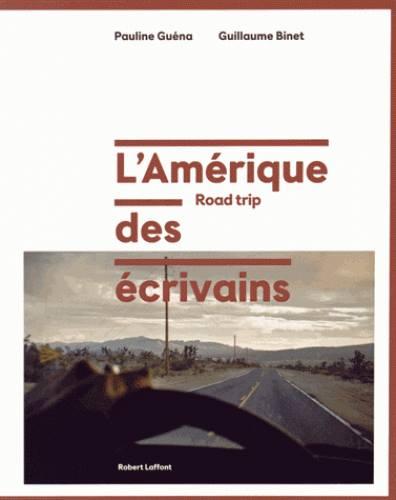GUENA Pauline & BINET Guillaume - L'Amérique des écrivains Amyriq10